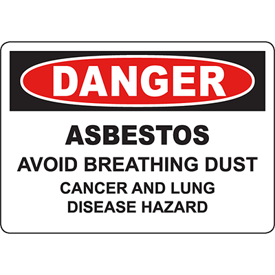 DANGER Asbestos Avoid Breathing Dust Sign