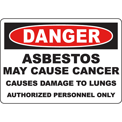 DANGER Asbestos May Cause Cancer Damage to Lungs Sign