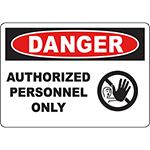 DANGER Authorized Personnel Only Sign w/Symbol