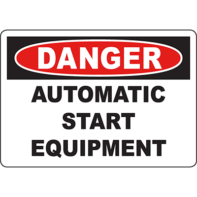 DANGER Automatic Start Equipment Sign