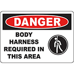 DANGER Body Harness Required In This Area Sign