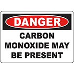 DANGER Carbon Monoxide May Be Present Sign