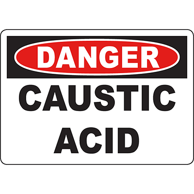 DANGER Caustic Acid Sign