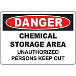 DANGER Chemical Storage Unauthorized Persons Area Keep Out Sign