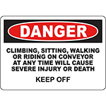 DANGER Keep Off Conveyor OSHA Sign