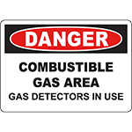 DANGER Combustible Gas Area Gas Detectors In Use Sign