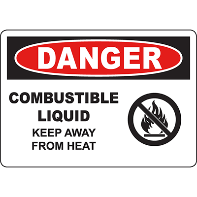 DANGER Combustible Liquid Keep Away From Heat Sign