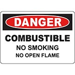 DANGER Combustible No Smoking No Open Flame Sign