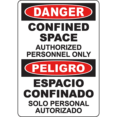DANGER Confined Space Authorized Personnel Only Bilingual Sign