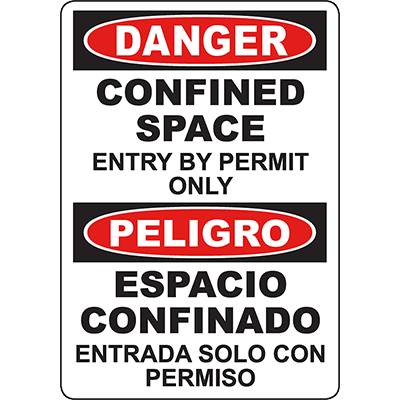 DANGER Confined Space Entry By Permit Only Bilingual Sign