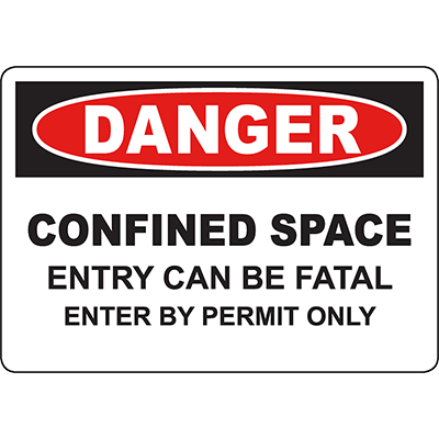 DANGER Confined Space Entry Can Be Fatal Enter By Permit Only Sign