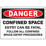 DANGER Follow Confined Space Entry Procedures Sign