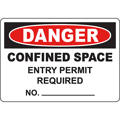 DANGER Confined Space Entry Permit Required Customizable Sign
