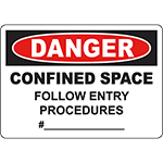 DANGER Confined Space Follow Entry Procedures Sign