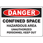 DANGER Confined Space Hazardous Area Sign