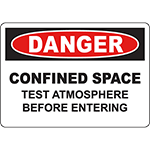DANGER Confined Space Test Atmosphere Before Entering Sign