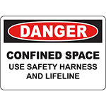 DANGER Confined Space Use Safety Harness And Lifeline Sign