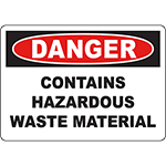 DANGER Contains Hazardous Waste Material Sign