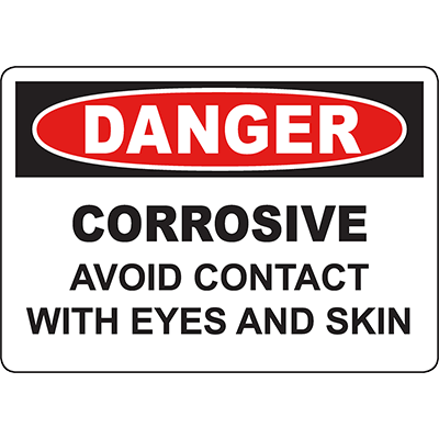 DANGER Corrosive Avoid Contact With Eyes Skin Sign