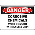 DANGER Corrosive Chemicals Avoid Contact Sign