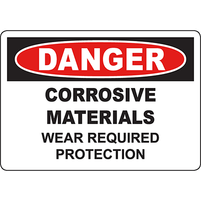 DANGER Corrosive Materials Wear Required Protection Sign