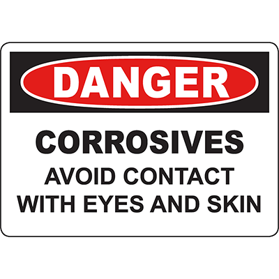DANGER Corrosives Avoid Contact With Eyes Sign