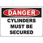 DANGER Cylinders Must Be Secured Sign
