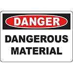 DANGER Dangerous Material Sign