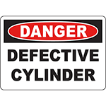 DANGER Defective Cylinder Sign