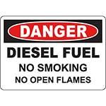 DANGER Diesel Fuel No Smoking No Open Flames Sign