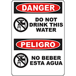DANGER Do Not Drink This Water Bilingual Sign