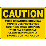CAUTION Avoid Breathing Chemical Vapors Sign