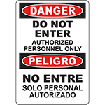 DANGER Do Not Enter Authorized Personnel Only Bilingual Sign