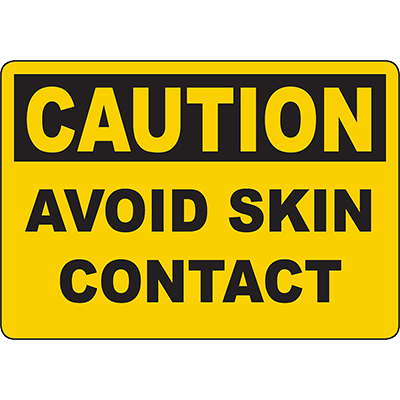 CAUTION Avoid Skin Contact Sign