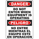DANGER Do Not Enter When Operating Bilingual Sign
