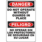 DANGER Do Not Operate Without Guards In Place Bilingual Sign
