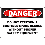 DANGER Do Not Perform Rescue Without Equipment Sign