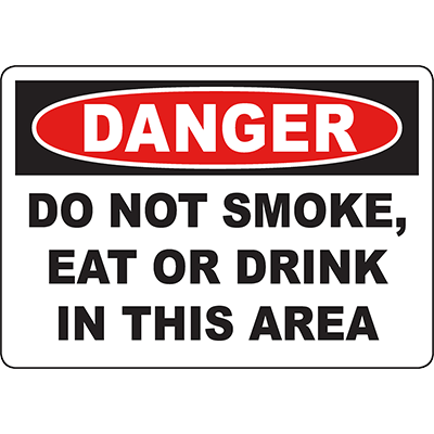 DANGER Do Not Smoke, Eat Or Drink In This Area Sign