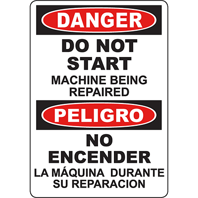 DANGER Do Not Start Bilingual Sign