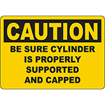 CAUTION Be Sure Cylinder Is Properly Supported Sign