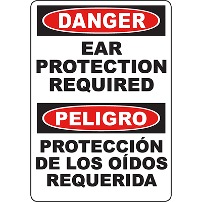 DANGER Ear Protection Required Bilingual Sign