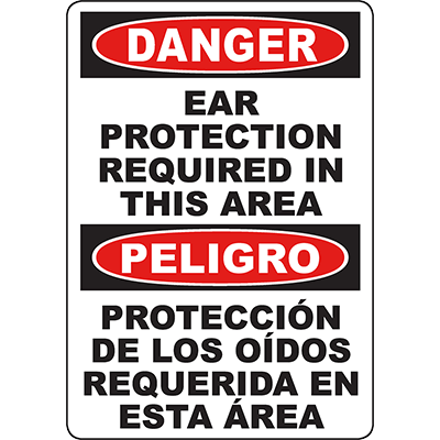DANGER Ear Protection Required In This Area Bilingual Sign