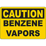 CAUTION Benzene Vapors Sign