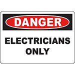 DANGER Electricians Only Sign