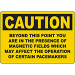CAUTION Magnetic Fields May Affect Pacemakers Sign