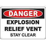 DANGER Explosion Relief Vent Stay Clear Sign