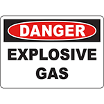 DANGER Explosive Gas Sign