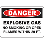 DANGER Explosive Gas No Smoking Or Open Flames Within 2 Ft Sign