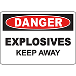 DANGER Explosives Keep Away Sign