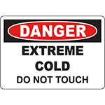 DANGER Extreme Cold Do Not Touch Sign